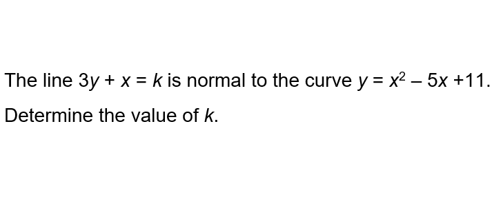 a-math - coordinate geometry and differentiation - determine the unknown value k