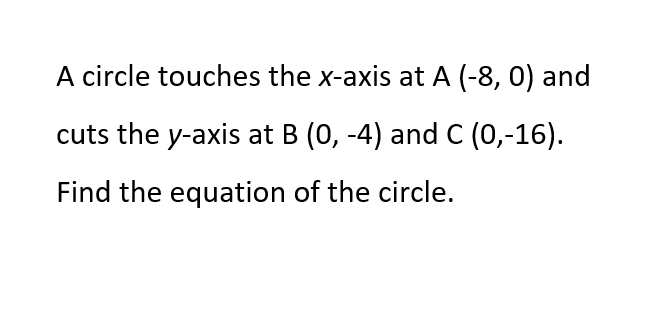a-math - coordinate geometry - circles- draw diagram to solve.