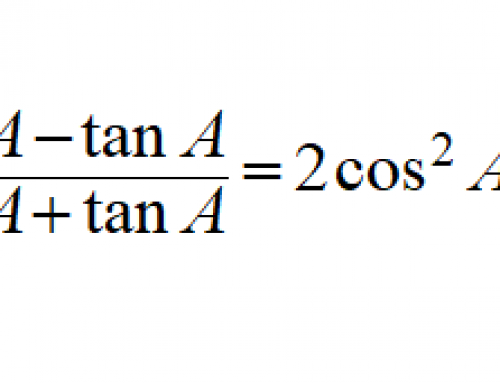 Additional Math – Trigonometry – Prove Identities involving Cot A and TanA