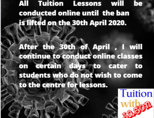 Tuition Lessons will be conducted online until the 30th April 2020