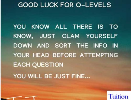Good Luck for your O-Levels