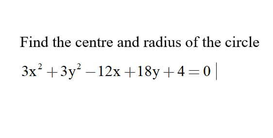 Additional Math – Circle – Find the Center and Radius of the Circle.