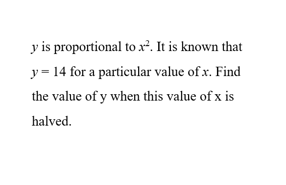 Elementary Math – Proportion – Find the value of y when the value of x is halved
