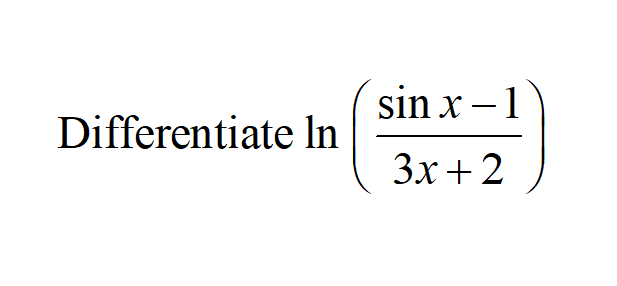 Additional Math – Differentiate – Trigo (Sine) and Natural Log (ln)